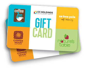 CC Holdings Gift Cards for Au Bon Pain, Coffee Zon, Copper Moon and Nature's Table restaurants
